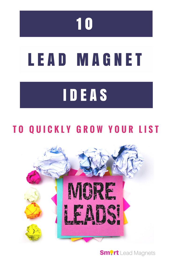 Lead magnet ideas | Content marketing | How to create lead magnets | How to grow your list | Opt-in ideas