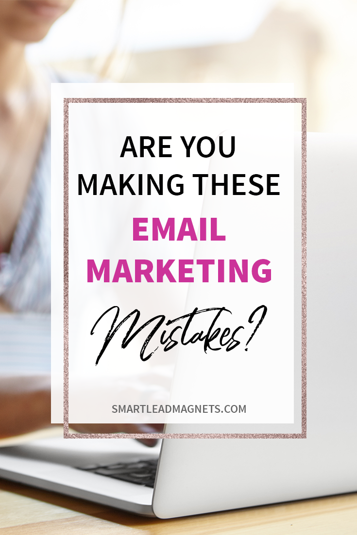 Email Marketing Mistakes | Email List Building | Email Open Rate | Grow Email List | Email Marketing Strategy